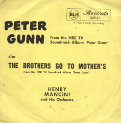 Henry Mancini - Peter Gunn Theme/the Brothers Go To Mother's