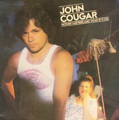 John Cougar - Nothin' Matters And What If It Did LP