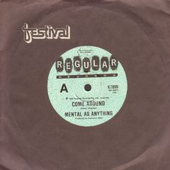 Mental As Anything - Come Around/dc 10