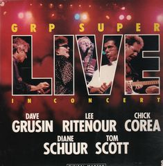 Thumbnail - GRUSIN,Dave,Lee RITENOUR,Chick COREA,Diane SCHUUR,Tom SCOTT
