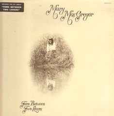 Torn Between Two Lovers - Mary MacGregor