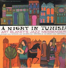 Art Blakey & The Jazz Messengers - A Night In Tunisia Album