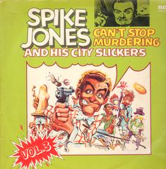 Thumbnail - JONES,Spike,And His City Slickers