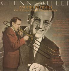 Glenn Miller & His Orchestra - Great Dance Bands Of The '30s And '40s