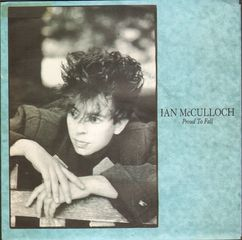 Ian McCulloch - Proud To Fall/pots Of Gold