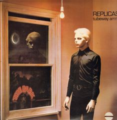 Tubeway Army - Replicas Single