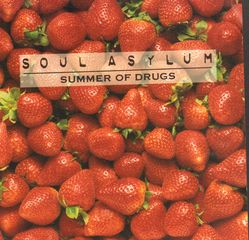 Soul Asylum - Summer Of Drugs