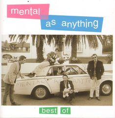 Mental As Anything - Best Of