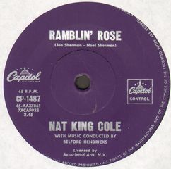 Nat King Cole - Rambling Rose/the Good Times