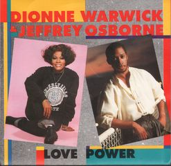 Dionne Warwick/ Jeffrey Osborne - Love Power/in A World Such As This