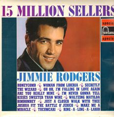 Jimmie Rodgers - 15 Million Sellers Album