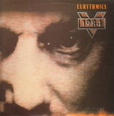 Eurythmics - 1984 For The Love Of Big Brother