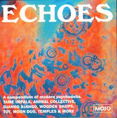 Mojo Magazine CD - Mojo 232 - Echoes:a Compendium Of Modern Psychedelia