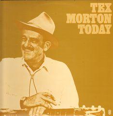 Tex Morton Today