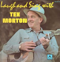 Laugh And Sing With Tex Morton