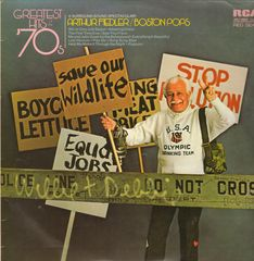 Arthur Fiedler & The Boston Pops - Greatest Hits Of The 70s