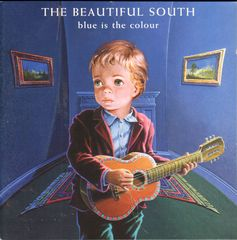Beautiful South - Blue Is The Colour Single