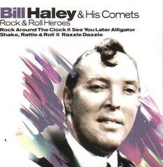 Bill Haley & His Comets - Rock & Roll Heroes