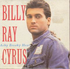 Billy Ray Cyrus Achy Breaky Heart Records, LPs, Vinyl and ...