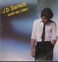 J.D. Souther - You're Only Lonely Single