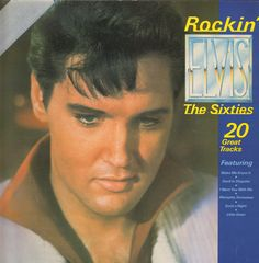 Elvis Presley - Rockin' Elvis-the Sixties