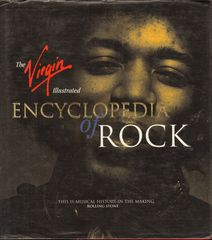 Thumbnail - VIRGIN ILLUSTRATED ENCYCLOPEDIA OF ROCK