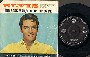 Elvis Presley - Big Boss Man/you Don't Know Me