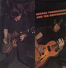 Thumbnail - THOROGOOD,George,And The Destroyers